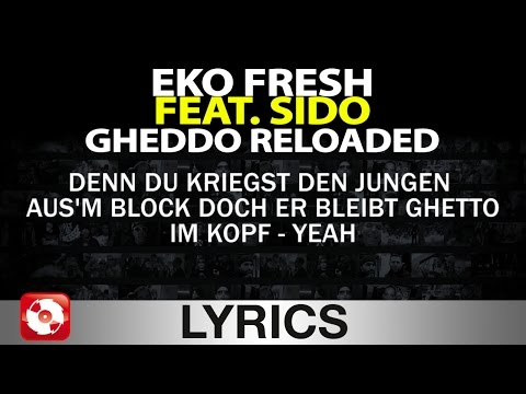 EKO FRESH FEAT. SIDO - GHEDDO RELOADED - AGGROTV LYRICS KARAOK… видео