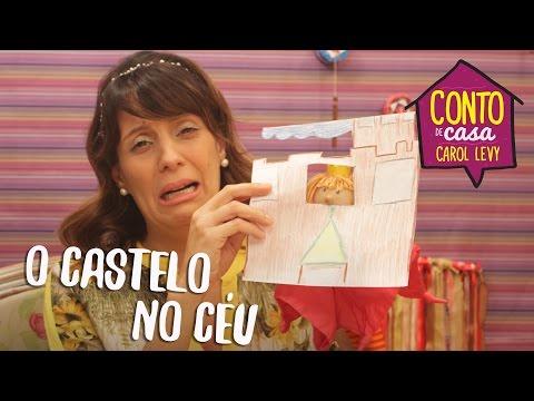 [Conto de Casa] - O Castelo no Céu