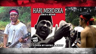 HARI MERDEKA 17 AGUSTUS (Punk Rock) Cover by Savro & Arief