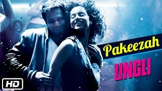 Nonton Pakeezah   Official Song   Ungli   Emraan Hashmi  Kangana Ranaut  Randeep Hooda Film Subtitle Indonesia Streaming Movie Download