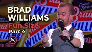 Brad Williams Fun Size • Part 4  LOLflix