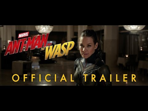 Marvel s AntMan and the Wasp Official Trailer