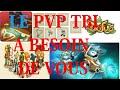 Le PVP TBL � besoin de vous.