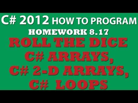C# Dice Rolling (Ex 8.17) C# arrays, C# 2-dimensional arrays, C# loops