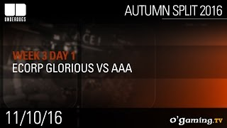 Ecorp Glorious vs aAa - Underdogs Autumn Split 2016 W3D1