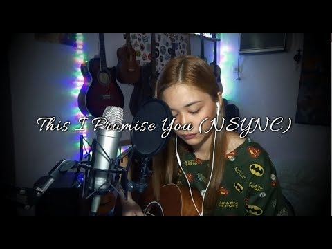 This I Promise You (NSYNC) Cover - Ruth Anna