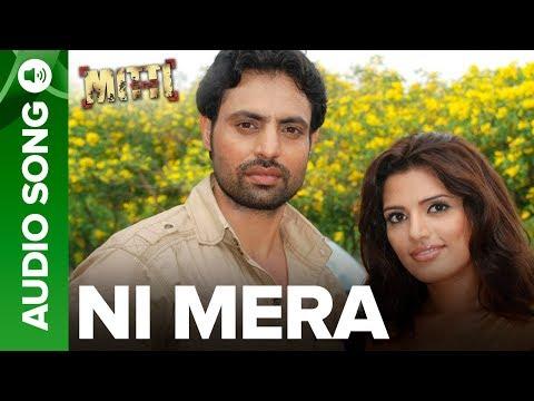 Video Ni Mera   Full Audio Song   Mitti Punjabi Movie   Mika Singh download in MP3, 3GP, MP4, WEBM, AVI, FLV January 2017