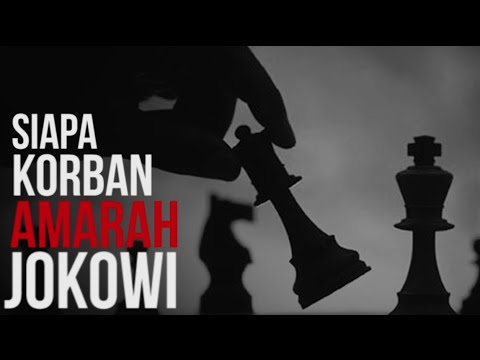 Siapa Korban Amarah Jokowi