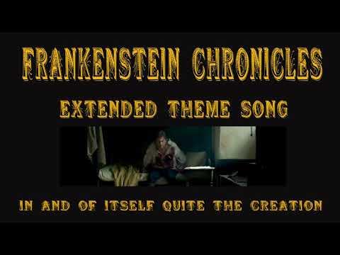 Frankenstein Chronicles Theme Song Extended