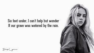 Billie Eilish - Six Feet Under (Lyrics) 🎵