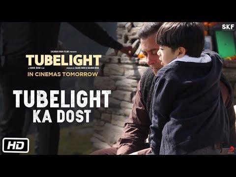 Tubelight (Featurette 'Tubelight Ka Dost')
