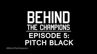 Behind the Champions Episode 5