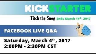 Facebook Live Kickstarter Q&A Replay