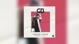 GB - Under Lover [Audio]