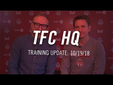 Video: TFC HQ: Training Update - October 19, 2018