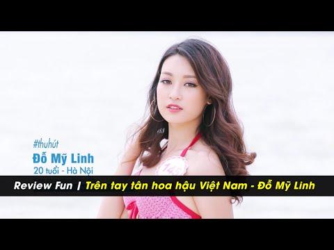 Review Fun - Đỗ Mỹ Linh - Tân hoa hậu Việt Nam 2016