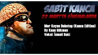 Mor Koyun Dubstep (Sabit Kanca Edition)
