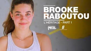 Brooke Raboutou: L'héritage - Part 1 by Petzl Sport