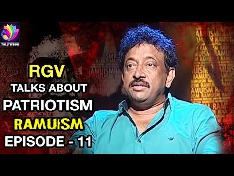 Ramuism Episode 11 RGV About Desha Bhakti