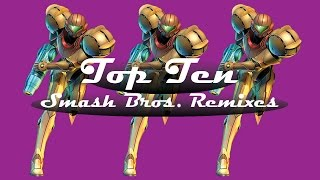 I just made a Top Ten Remixes video for Smash Bros.
