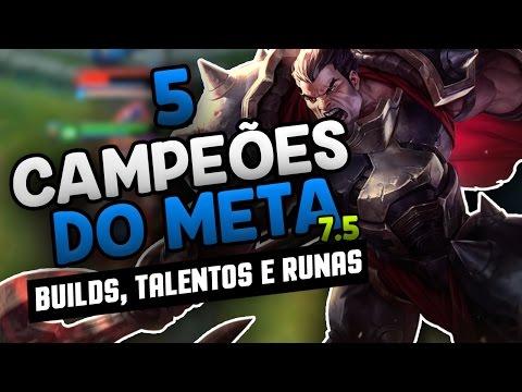 5 CAMPEÕES MAIS FORTES DO META - League of Legends - Patch 7.5!!