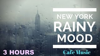 Nonton Cafe Music   Cafe Music Playlist   Rainy Mood Cafe Music Compilation Jazz Mix 2016 And 2017 Film Subtitle Indonesia Streaming Movie Download