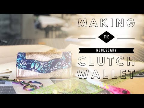 ULTIMATE Making the Necessary Clutch Wallet by Emmaline Sewing Patterns