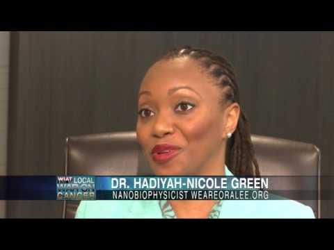 Local War On Cancer: Dr  Hadiyah-Nicole Green