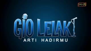 Download lagu Gio Lelaki Arti Hadirmu Mp3
