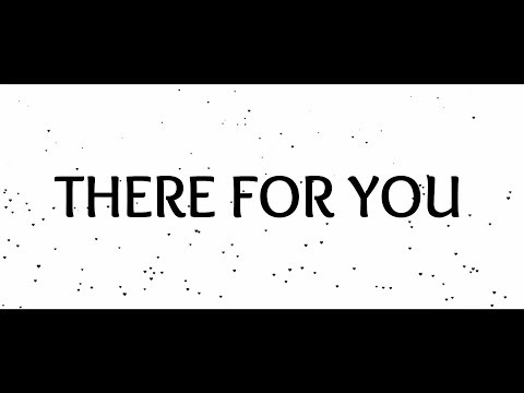 Martin Garrix, Troye Sivan - There For You (Lyrics)
