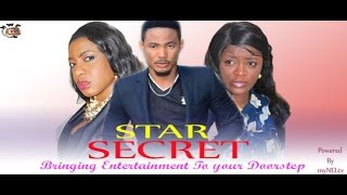 Star Secret Nigerian Movie (Part 1) - ChaCha Eke, Artus Frank