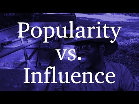 Popularity vs Influence