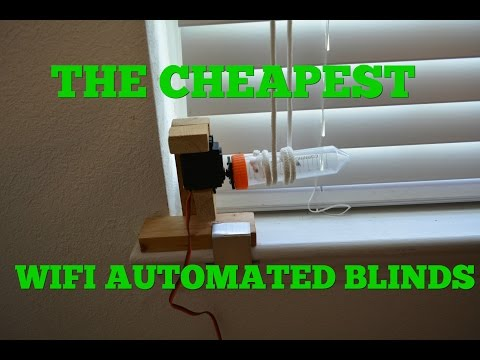 The Cheapest Tech - $15 DIY Internet of Things Automated Blinds