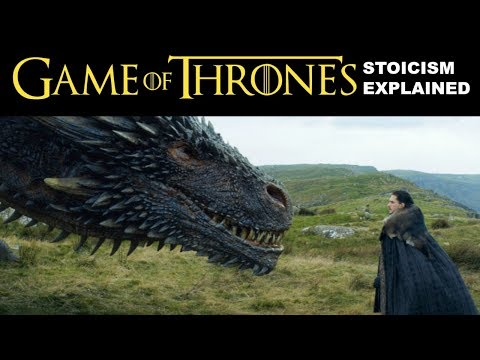 Revealing Stoicism in Game of Thrones   How To Be A Stoic