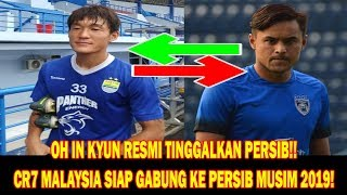 Download Video Oh In Kyun Resmi Hengkang Dari PERSIB! Isu Kedatangan Bintang JDT Ke Persib! MP3 3GP MP4