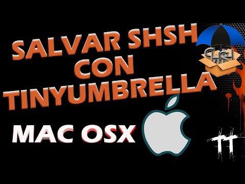 SALVAR SHSH BLOBS EN OSX | TINYUMBRELLA | PARA HACER DOWNGRADE DE IOS (видео)