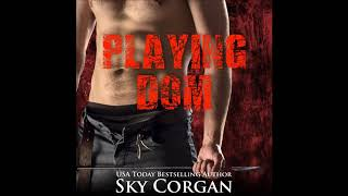 Playing Dom (Audiobook Excerpt
