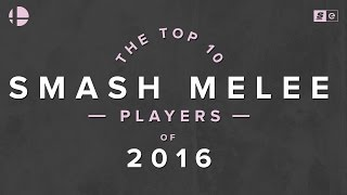 The Score Esports presents: Top 10 Melee players of 2016