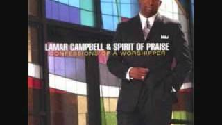 Lamar Campbell&Spirit Of Praise - Bless Your Name