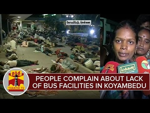 People-complain-about-lack-of-Bus-facilities-in-Koyambedu-Thanthi-TV