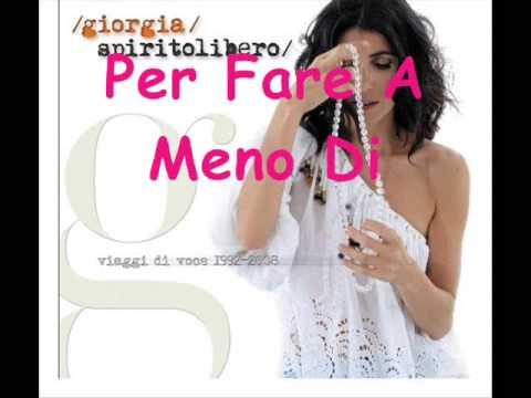, title : 'Per Fare A Meno Di Te-Giorgia(Testo)'