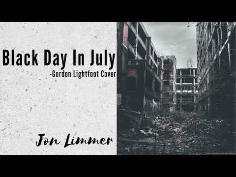 Black Day In July - Gordon Lightfoot Cover