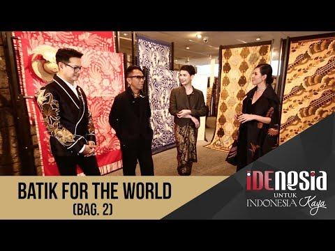 Idenesia: Batik for the World Segmen 2
