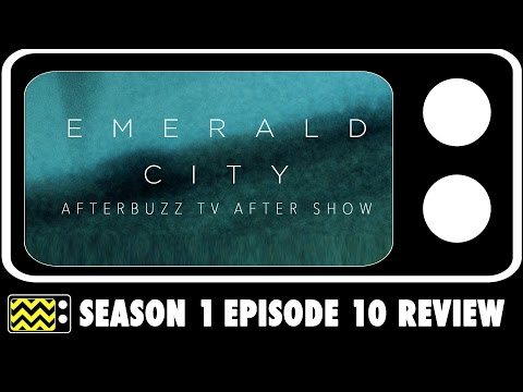 Emerald City Season 1 Episode 10 Review & After Show | AfterBuzz TV
