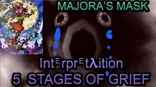 The Majora's Mask five stages of grief theory. Majora's Mask 3DS Speedrun: https://www.youtube.com/watch?v=0GKzGJTH6mA The Five Stages Of Grief: ...