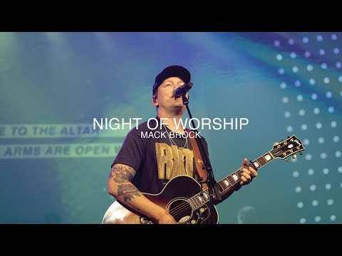 Night Of Worship | Mack Brock | Christian Life Worship