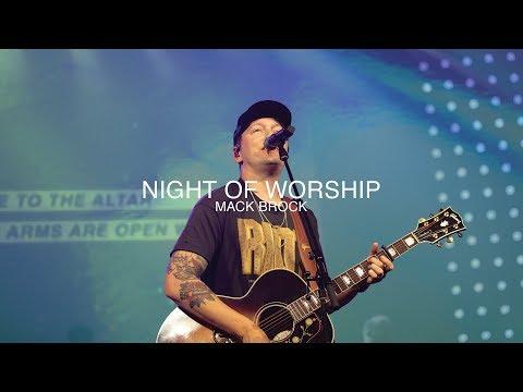 Night Of Worship | Mack Brock | Christian Life Worship