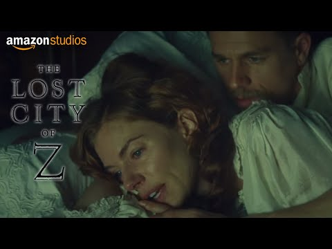 The Lost City of Z The Lost City of Z (Clip 'Accompany You')