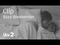 Ibiza Weekender | Bethan Sleeps with Jordan! | ITV2