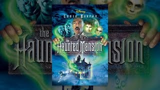 Download Youtube: The Haunted Mansion (2003)